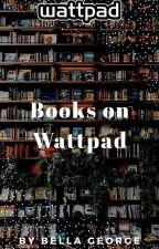 Books on Wattpad || Advertisement (CLOSED) by imasassybitch