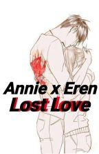 Annie x Eren Lost Love  by Jung_Drea