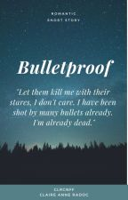 Bulletproof by clrcnff