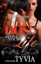 Let a boss change your life  *SAMPLE* by beautyandbeyond