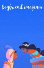Boyfriend Imagines by supernovamoon