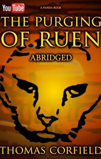 The Purging of Ruen - Abridged.