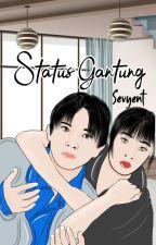 Status Gantung by Sevyent