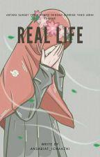 Real Life by Aneishas_