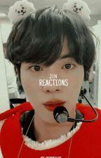 Seokjin ➳ reactions by JeonStluy