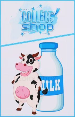 [ Milk Team ] Collect Shop by _Milk_Team_