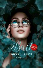 Bait Untuk Biru by Evans_93