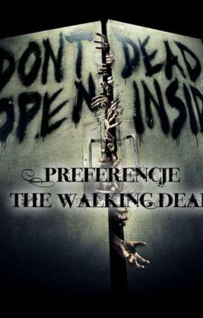Preferencje|| The Walking Dead| by __middleearth__