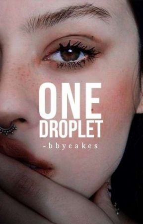 One Droplet by -bbycakes