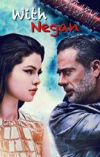 With Negan (Negan FF) by keyrau