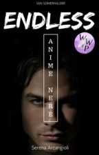 ENDLESS - Anime Nere || Ian Somerhalder by SeryyA