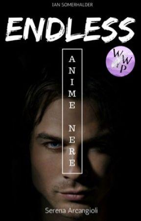 ENDLESS - Anime Nere || Ian Somerhalder by SeryyA