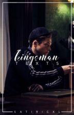 kingsman texts || ☆ by satiricxl