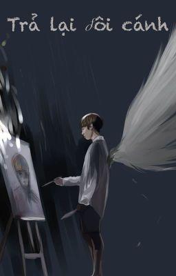 [VKook]Trả lại đôi cánh (Longfic/Ngược). <Part 1>