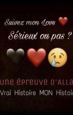 Sérieux Ou Pas ? SUIVEZ MON LOVE ♡ by ridsa-je-love