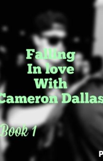 Falling in love with Cameron Dallas