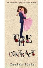 THE CONTRACT (Completed) by Deelah_Romeesa