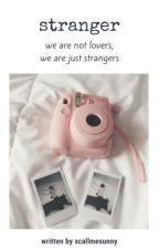 stranger | ch.l. by xcallmesunny