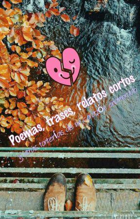 Poesía Y Versos De Un Corazón Enamorado Querido Amor