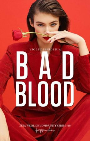 ZWCS#10: Bad Blood by frappauchino