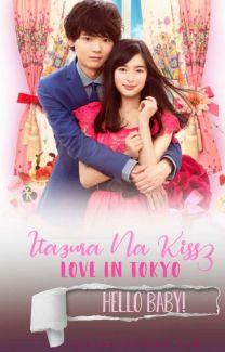 Itazura Na Kiss: Love in Tokyo 3 - Hello, Baby! - Lynn