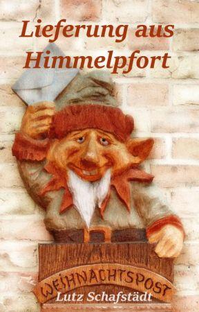 Lieferung aus Himmelpfort by LutzSchafstaedt
