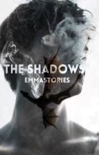 The Shadows by emmastories