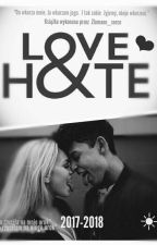 LOVE & HATE by Zlamane_serce