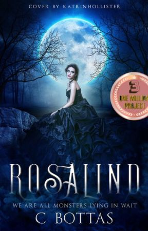 Rosalind ( #OpenNovellaContest )-on pause until All Lips Turn Blue is done by Nyhterides