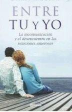 ENTRE TU Y YO... by JulRamirezP