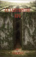 RPG- LE LABYRINTHE [ouvert] by LizaScott