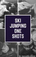 Skijumping: One-Shots by QueensSkijumpers