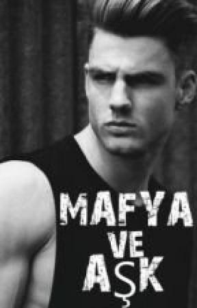 MAFYA VE AŞK by buket16259