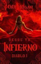 Rétame, diablo: Desde tu mismo infierno by dianadbu88