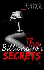 The Billionaire's Secrets [ 2 ] by _renirose