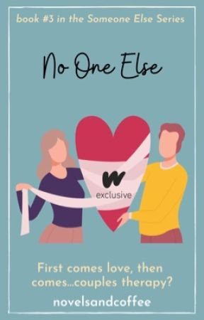 No One Else by novelsandcoffee