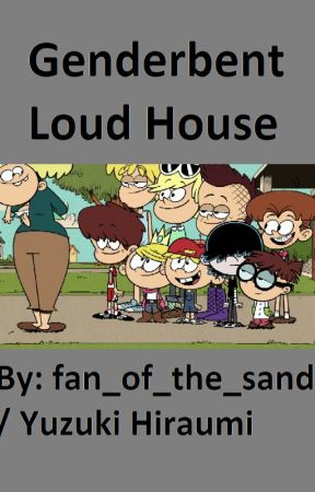 Genderbent Loud House by fan_of_the_sand