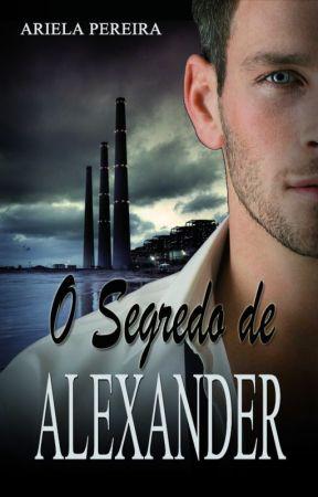 O Segredo de Alexander (AMOSTRA) by ArielaPereira