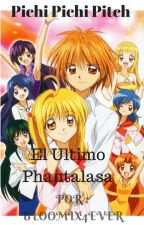 Pichi Pichi Pitch : El ultimo Phantalasa by Bloomix4Ever