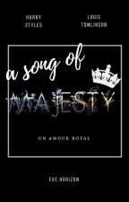 A Song of Majesty. [larry] slow updates by OffrezMoiCetHorizon