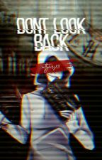 Dont Look Back (Creepypasta x insane! reader) by CATTYEARS101