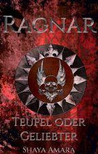 Ragnar, Teufel oder Geliebter | #Goldenbookawards2018 by ShayaAmara