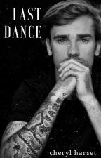 Last Dance by bigbadl4