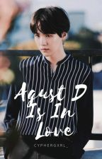 『Agust D Is In Love』 ✓ by cyph3rgxrl