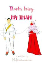 Thanks Being MY IMAM by muftihahh