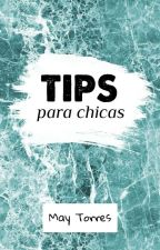 TIPS para chicas  by ajmaatna