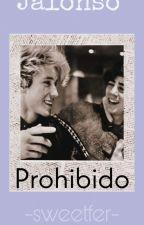 Prohibido [Jalonso Villanela]  by Jalonsoal100