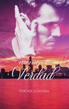 Mi Mejor Verdad © Libro III (Borrador) +18 by veronaheiyma