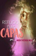 Refúgio das Capas | Aberto by MariaVictoria_Melo
