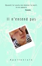 Il n'entend pas [y.m] by Army_Yoonmin_FR